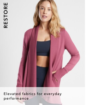 Restore: elevated fabrics for everyday performance